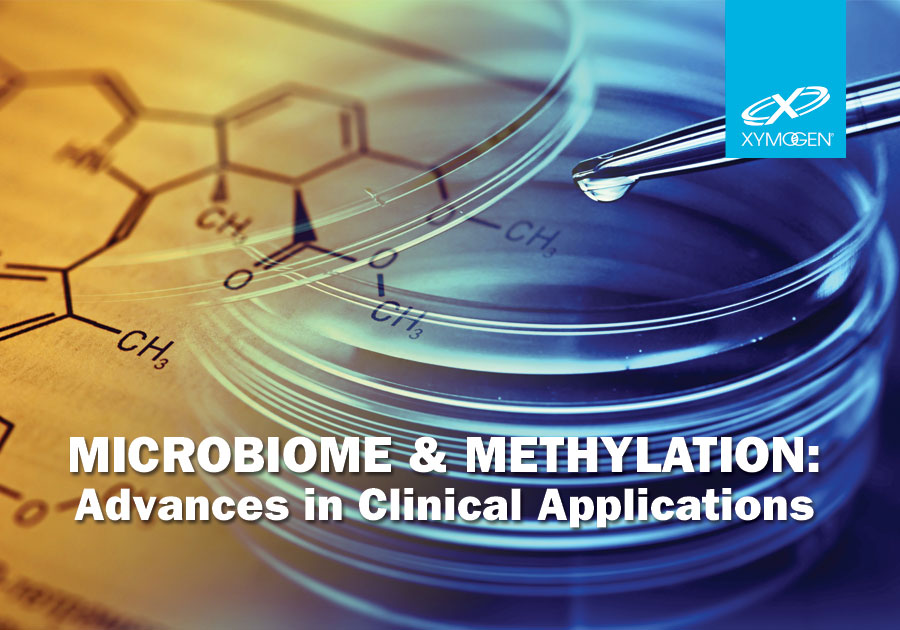 Microbiome & Methylation:  Advances in Clinical Applications